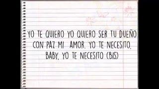 Letra Te necesito,  Jordan Quintero (Romeo Santos)