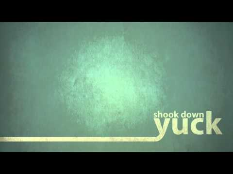 Yuck - Shook Down
