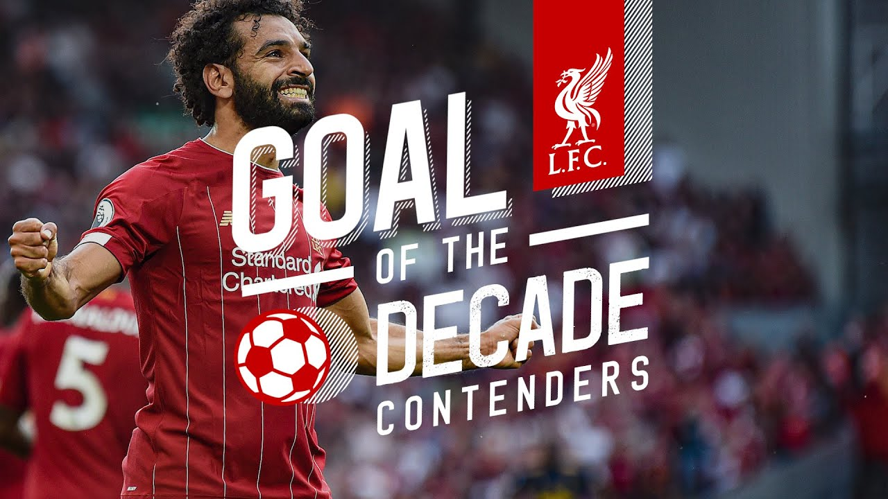 LFC's Goal of the Decade | The Contenders