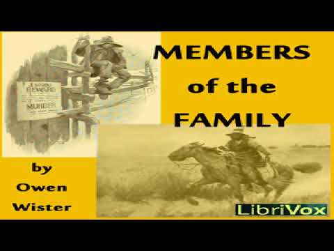 Members of the Family | Owen Wister | Action & Adventure Fiction, General Fiction | Book | 3/5