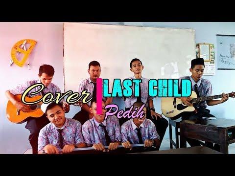 [Cover] LAST CHILD - Pedih