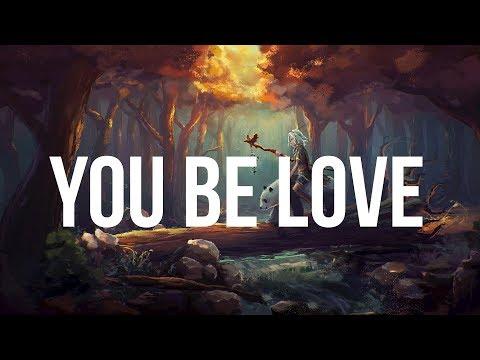 Avicii - You Be Love (Lyrics) ft. Billy Raffoul
