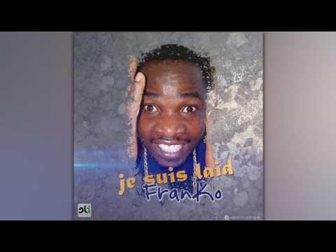 FRANKO  Je Suis Laid Music Camerounaise