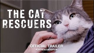 The Cat Rescuers (2019) | Official Trailer HD