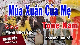 Karaoke Mùa Xuân Của Mẹ Tone Nam Nhạc Sống | Trọng Hiếu