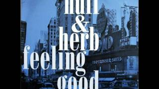 Huff & Herb - Feeling Good (Epic Mix)