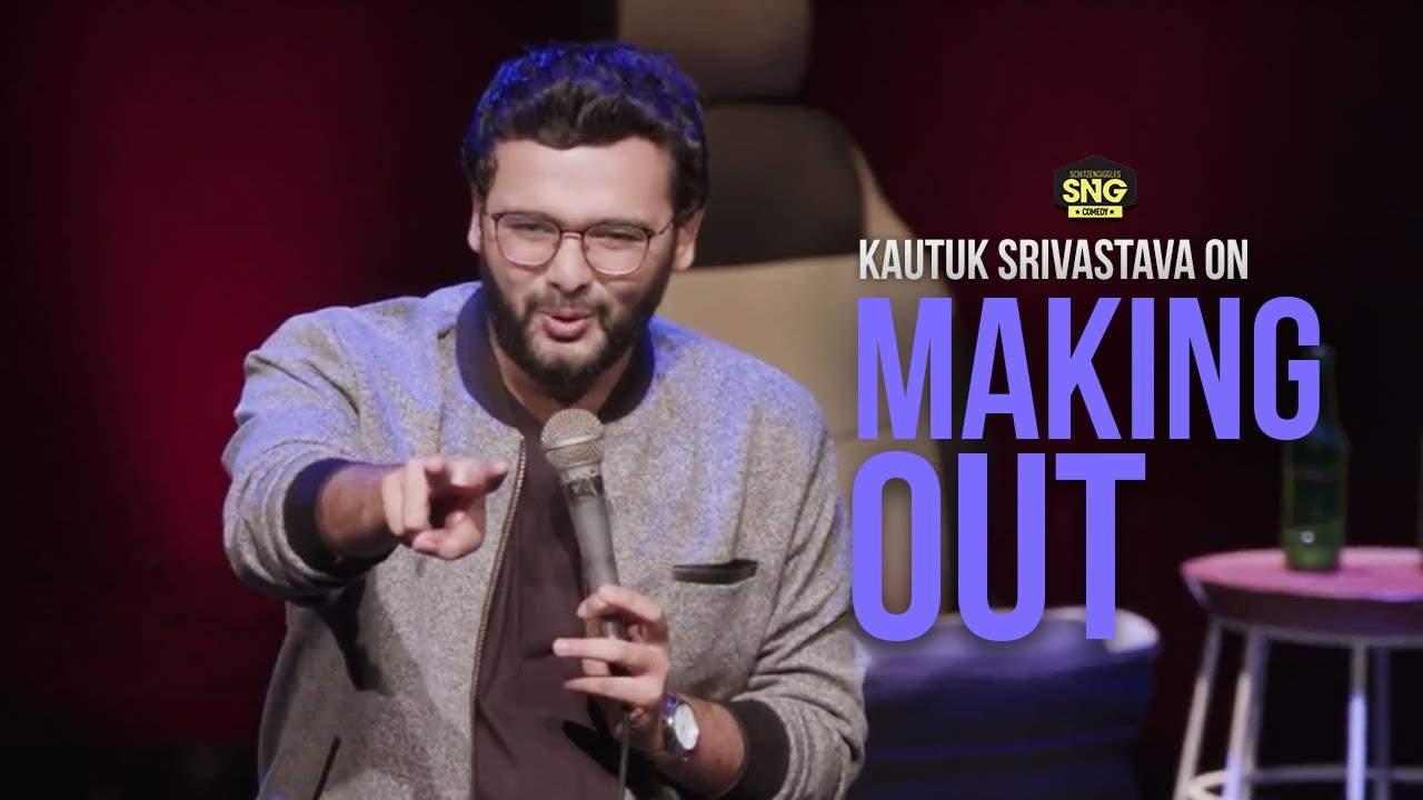 Some Useful Advice on Making Out | Stand Up Comedy by Kautuk Srivastava