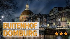 Buitenhof Domburg hotel review | Hotels in Domburg | Netherlands Hotels