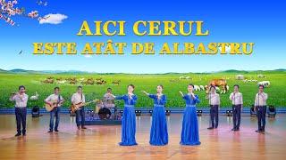 """Muzică creștină de închinare """"Aici cerul este atât de albastru"""" Împărăția lui Hristos a venit"""