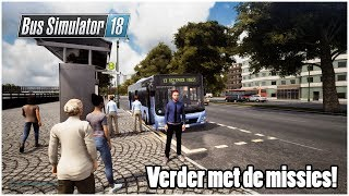 Bus Simulator 18 l Verder met de missies! Live {G29}
