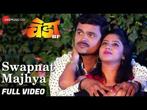 Swapnat Majhya - Veda BF Marathi Movie Video Song