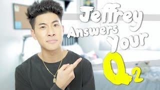 Ask Jeffrey 2