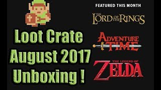 Loot Crate August 2017 Unboxing!