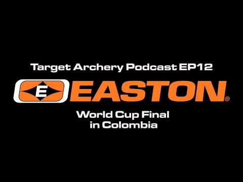 Easton Target Archery - Podcast EP11