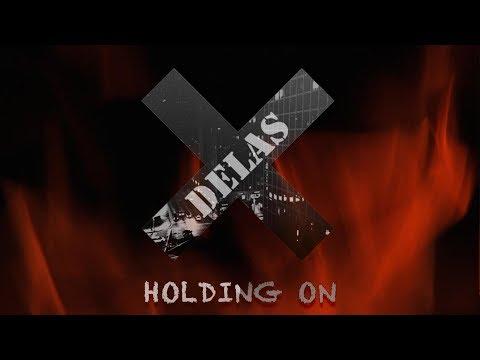 DELAS - Holding on (CORE FEST VOL.1)