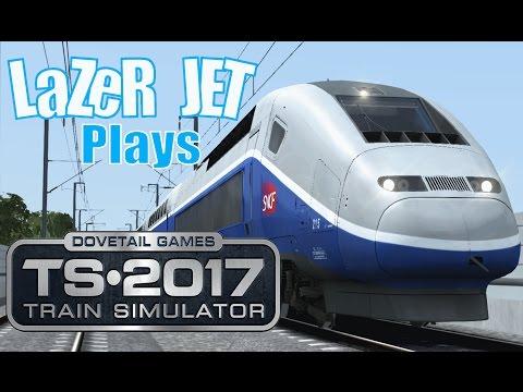 LaZeR JET Plays... Train Simulator 2017 - TGV Duplex |