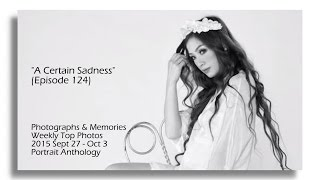 """A Certain Sadness"" (Episode 124)"