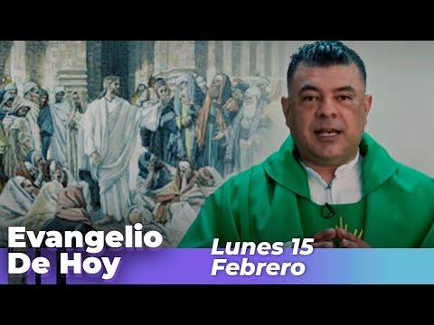 Evangelio De Hoy, Lunes 15 De Febrero De 2021 - Cosmovision