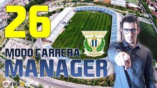"FIFA 16 ""SE VIENE FICHAJE!"" #26 MODO CARRERA MANAGER LEGANÉS | PS4"