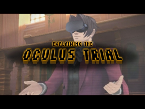Explaining the Oculus Trial