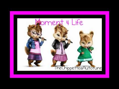 The Chipettes - Moment 4 Life
