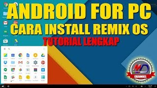 Cara install Remix OS (Android For PC )