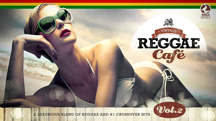 get lucky  vintage reggae caf 2  stereo dub feat melizza hq