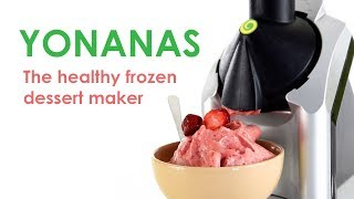 Yonanas - The healthy frozen dessert maker