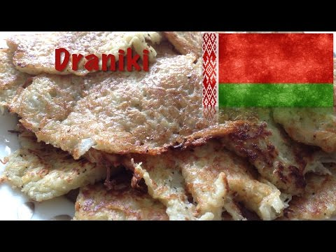 How to cook Draniki (The Belarusian dish)