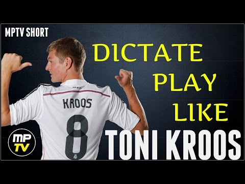 8 INSIGHTS ON HOW TO DICTATE PLAY LIKE TONI KROOS | SOCCER FOOTBALL | REAL MADRID | MPTV matt piper