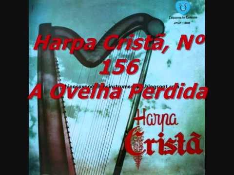 Harpa Cristã Nº 156 A Ovelha Perdida