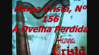 Harpa Cristã, Nº 156 A Ovelha Perdida