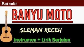 SLEMAN RECEH - BANYU MOTO ( Acoustic Karaoke)