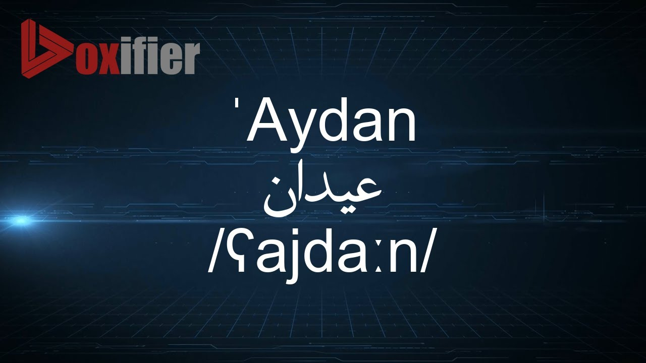 Aydan name meaning muslim