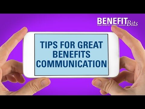 Tips For Great Benefits Communication | Benefit Bits