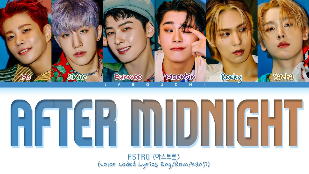 ASTRO After Midnight Lyrics (아스트로 After Midnight 가사) (Color Coded Lyrics)
