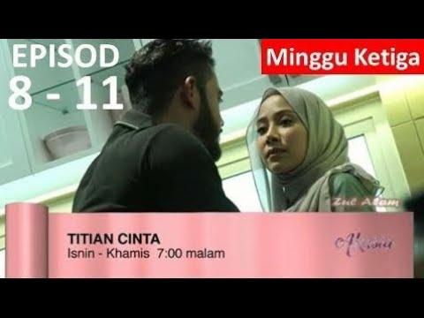 Titian Cinta | Episod 8 - 11 | 25 - 28 September 2017 | Slot Akasia TV3
