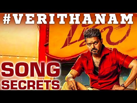 bigil-first-single-verithanam-song-secrets-|-santhosh-dhayanidhi-opens-up-|-rs-222