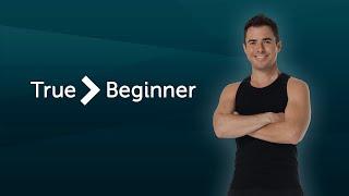 Program Overview: True Beginner