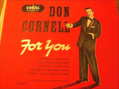 It Isn't Fair..Don Cornell with Norman Leyden and His Orch.