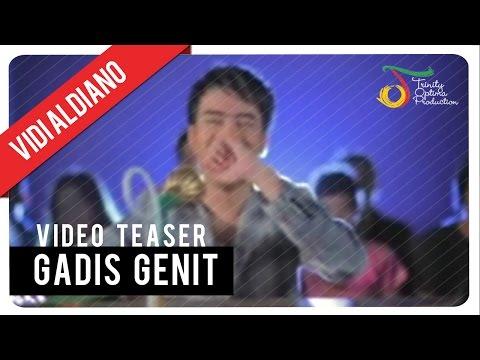 Vidi Aldiano - Gadis Genit (TEASER) | VC Trinity