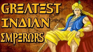 Top 5 Greatest Emperors Conquerors Rulers Kings Of India Of All Time