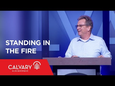 Standing In the Fire - 1 Thessalonians 1:4-10 - Tom Doyle