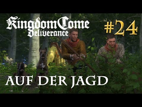 Let's Play Kingdom Come Deliverance #24: Auf der Jagd  (Tag 23 / Blind / deutsch)