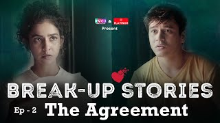 Break-Up Stories | The Agreement | Ft. Himika Bose & Anshuman Malhotra | RVCJ