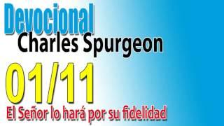 Devocional Charles Spurgeon 01/11 - El Señor lo hará por su fidelidad