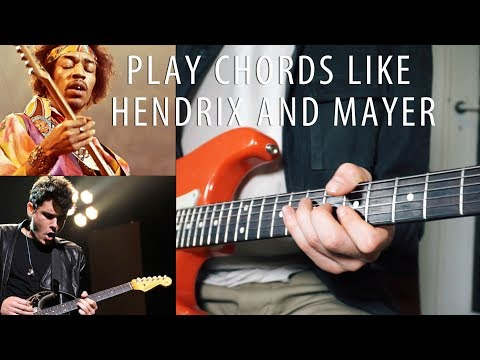 [HOW TO] Play Chords Like Hendrix and Mayer