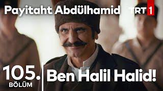 Halil Halid, Bulgar Prensine Meydan Okuyor I Payitaht Abdülhamid 105. Bölüm