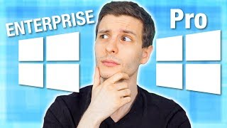Windows 10 Enterprise vs Pro: What