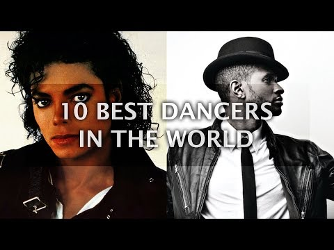 10 Best Dancers in World History - Greatest Dancers List | Top 10 List